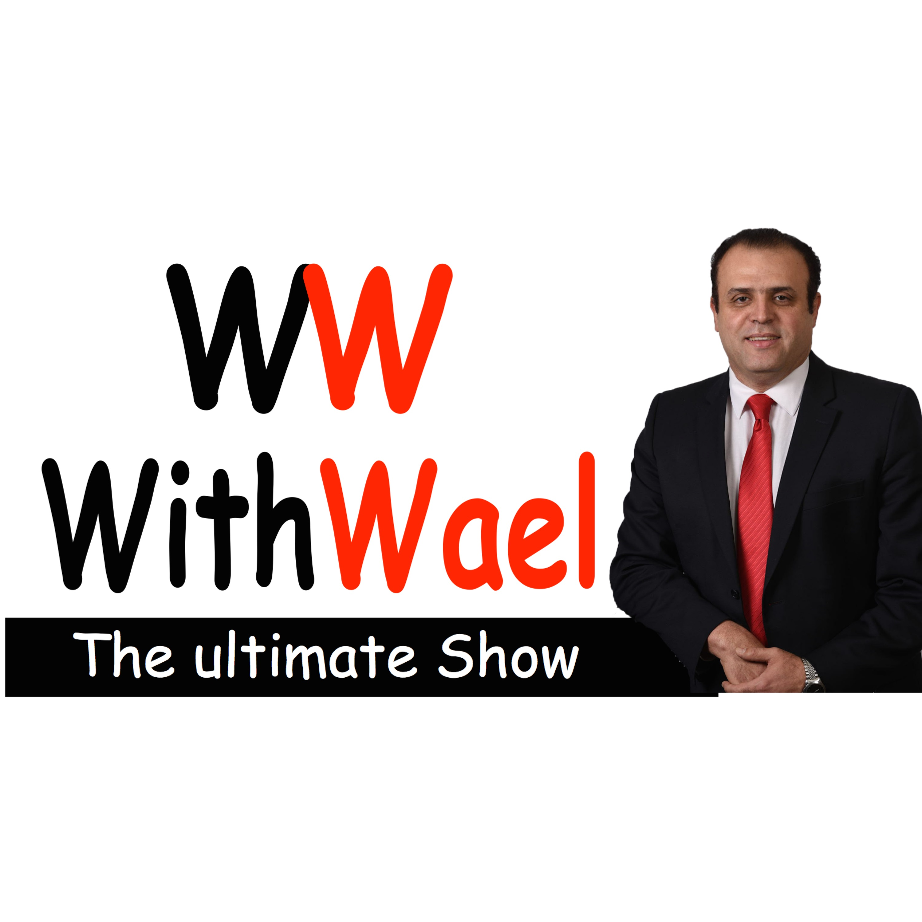 With Wael - the ultimate Show